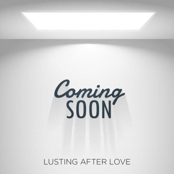 LustingAfterLove